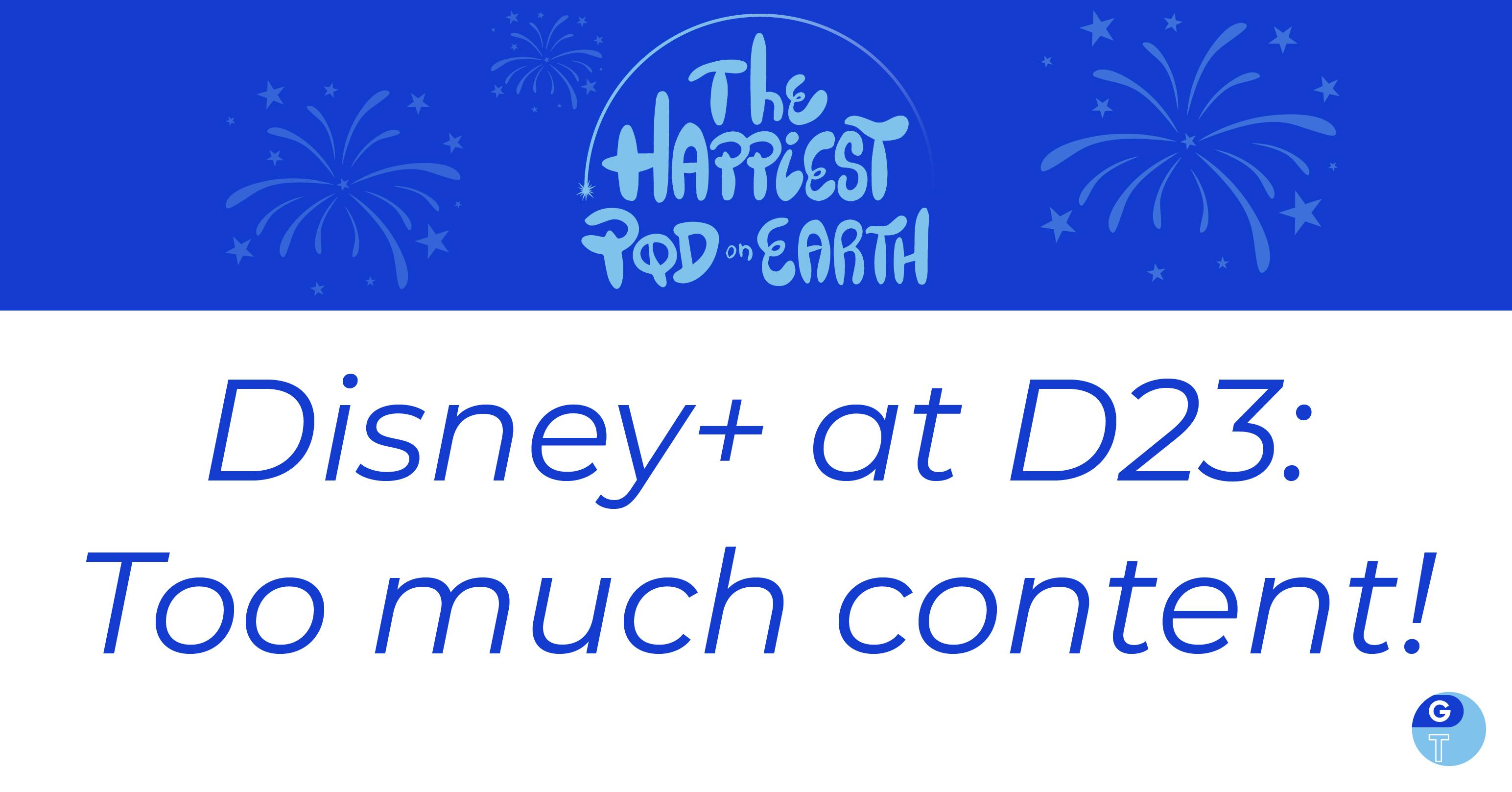 Disney+ at D23